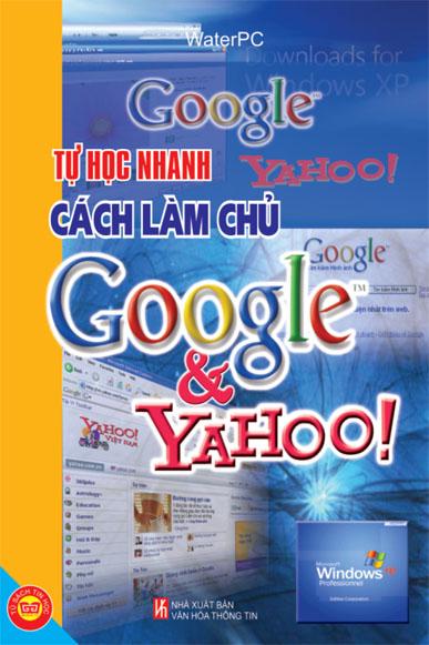 Tự Học Nhanh Cách Làm Chủ Trên Google và Yahoo!