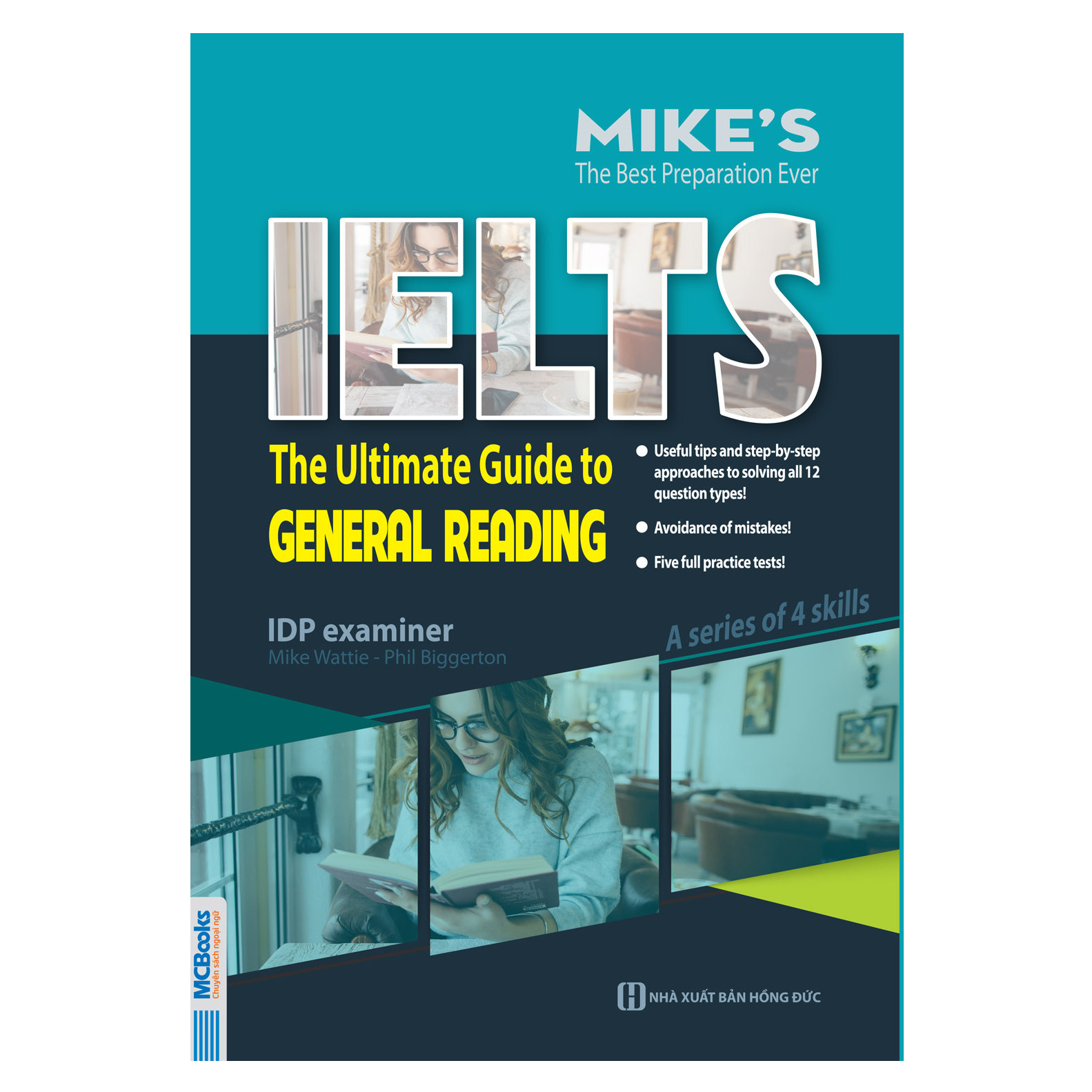 Ielts: The Ultimate Guide To General Reading