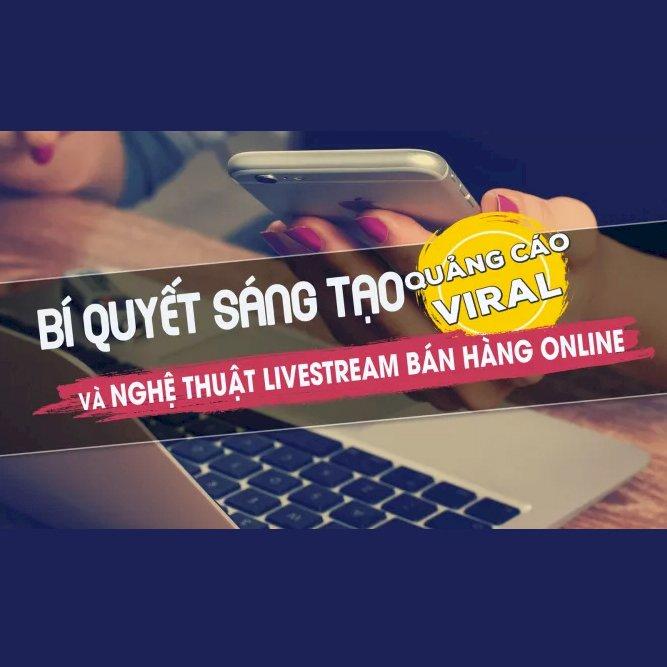 KYNA - Khóa Học Bí Quyết Sáng Tạo Quảng Cáo Viral Và Livestream Bán Hàng Online