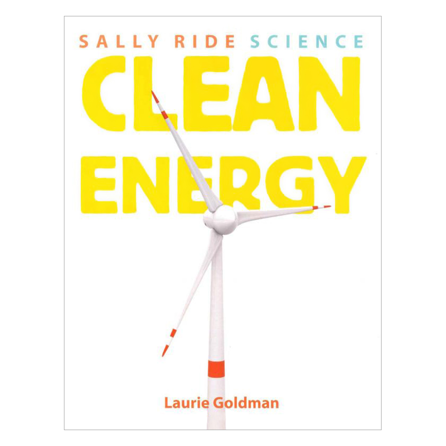 Clean Energy (Sally Ride Science)