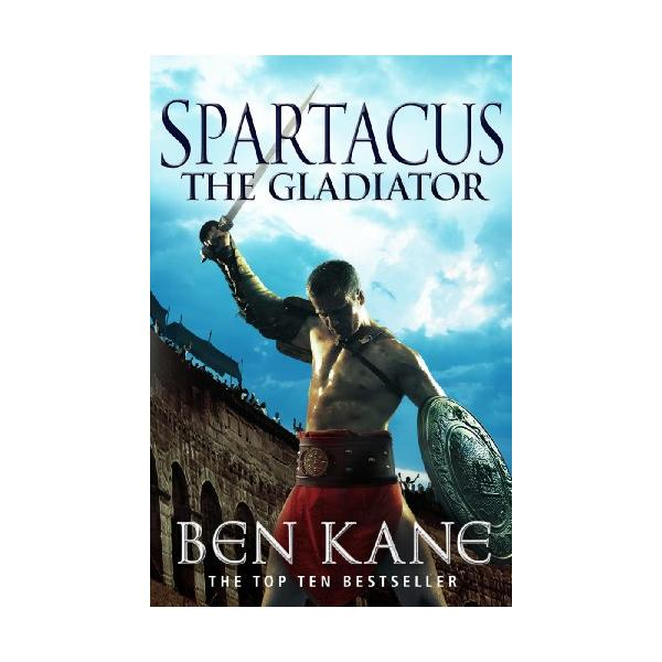 Spartacus: The Gladiator: (Spartacus 1) Kindle Edition