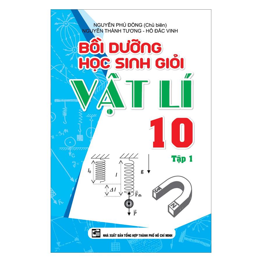 Bồi Dưỡng Học Sinh Giỏi Vật Lí 10 - Tập 1
