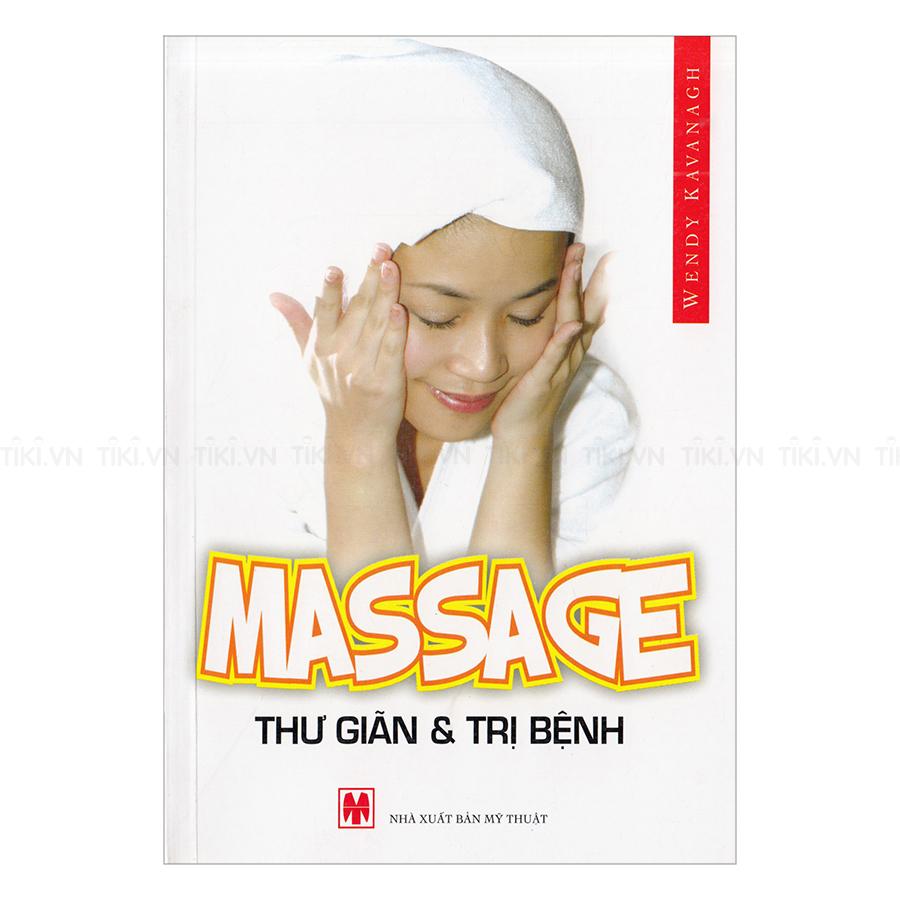 Massage - Thư Giãn Và  Trị Bệnh