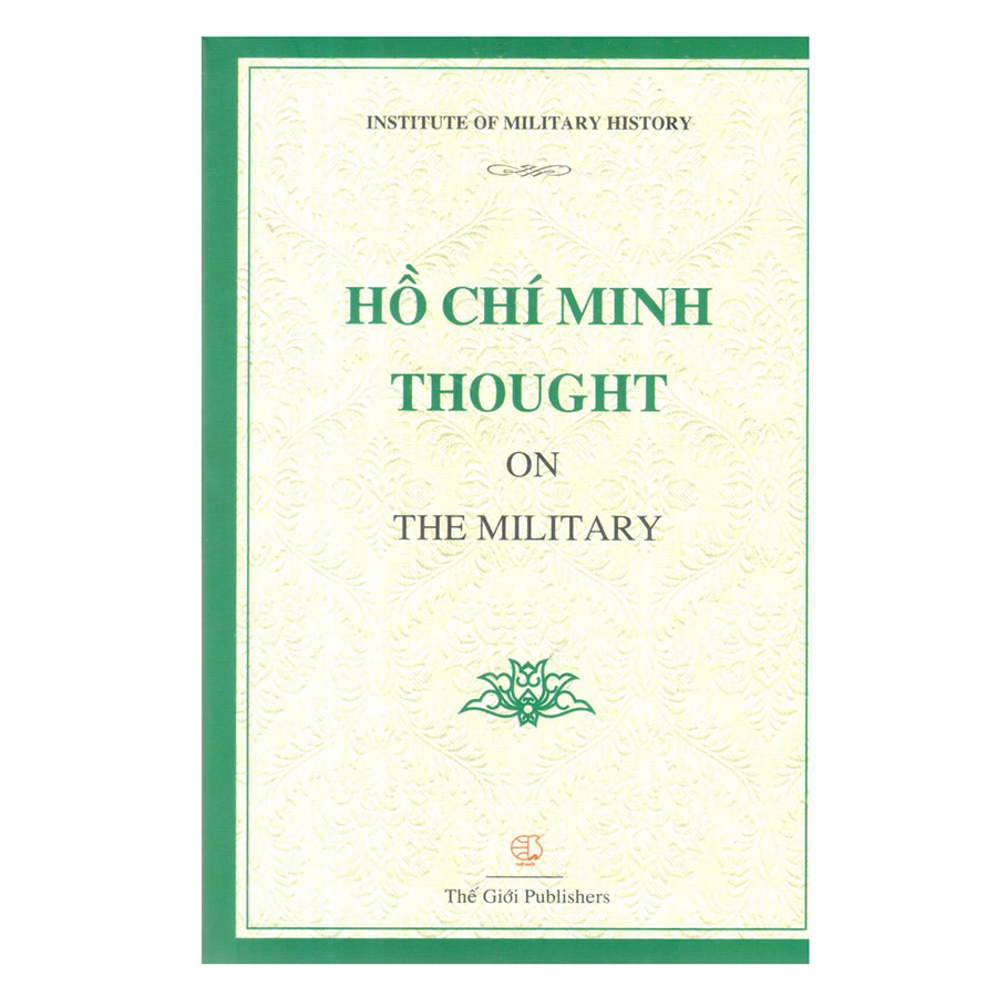 Hồ Chí Minh Thought On The Military (Tư Tưởng Quân Sự Hồ Chí Minh)