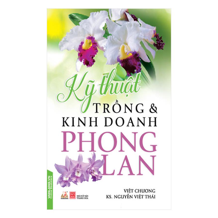 Kỹ Thuật Trồng  Kinh Doanh Phong Lan