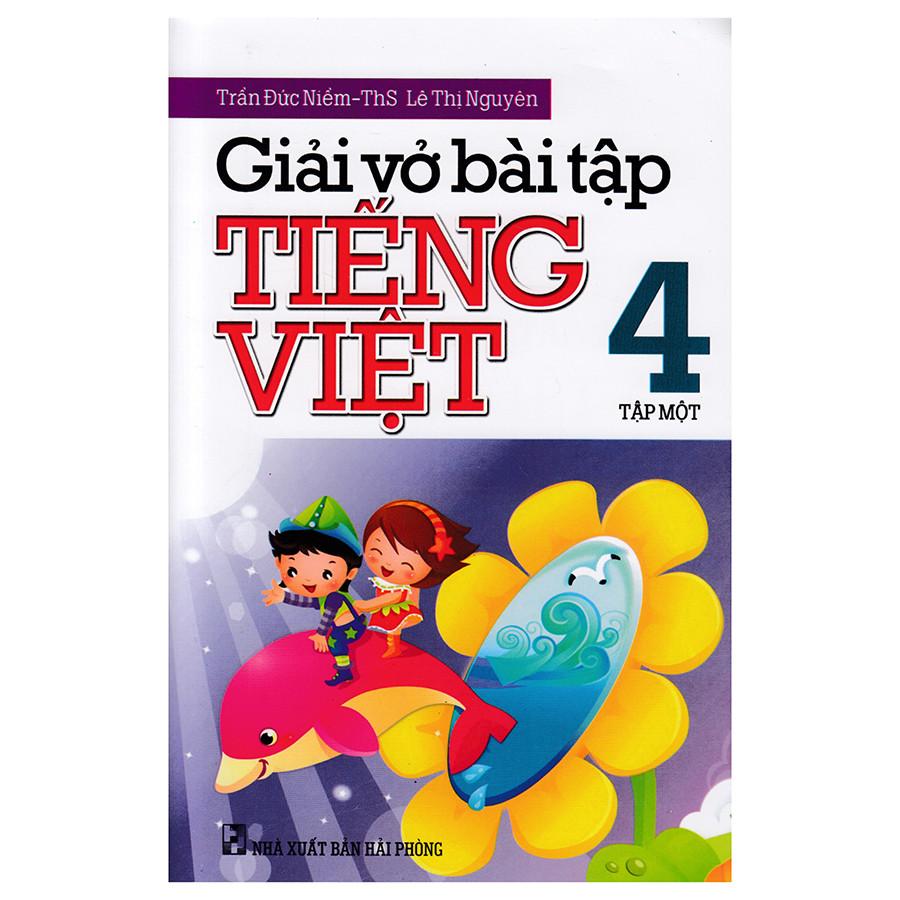 Giải Vở Bài Tập Tiếng Việt Lớp 4 Tập 1