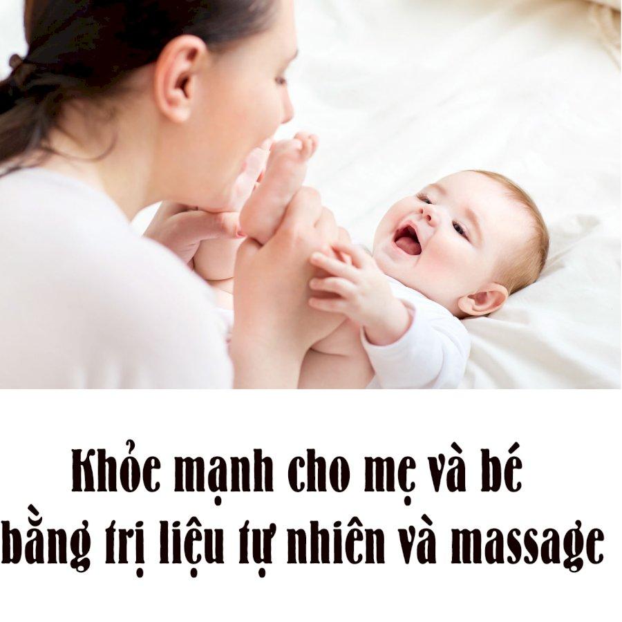 KYNA - Khóa Học Khỏe Mạnh Cho Mẹ Và Bé Bằng Trị Liệu Tự Nhiên Và Massage