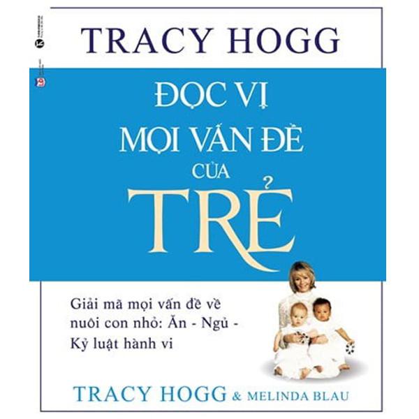 Mua Sách Nuôi Dạy Con - Đọc Vị Mọi Vấn Đề Của Trẻ (Tái Bản 2018)