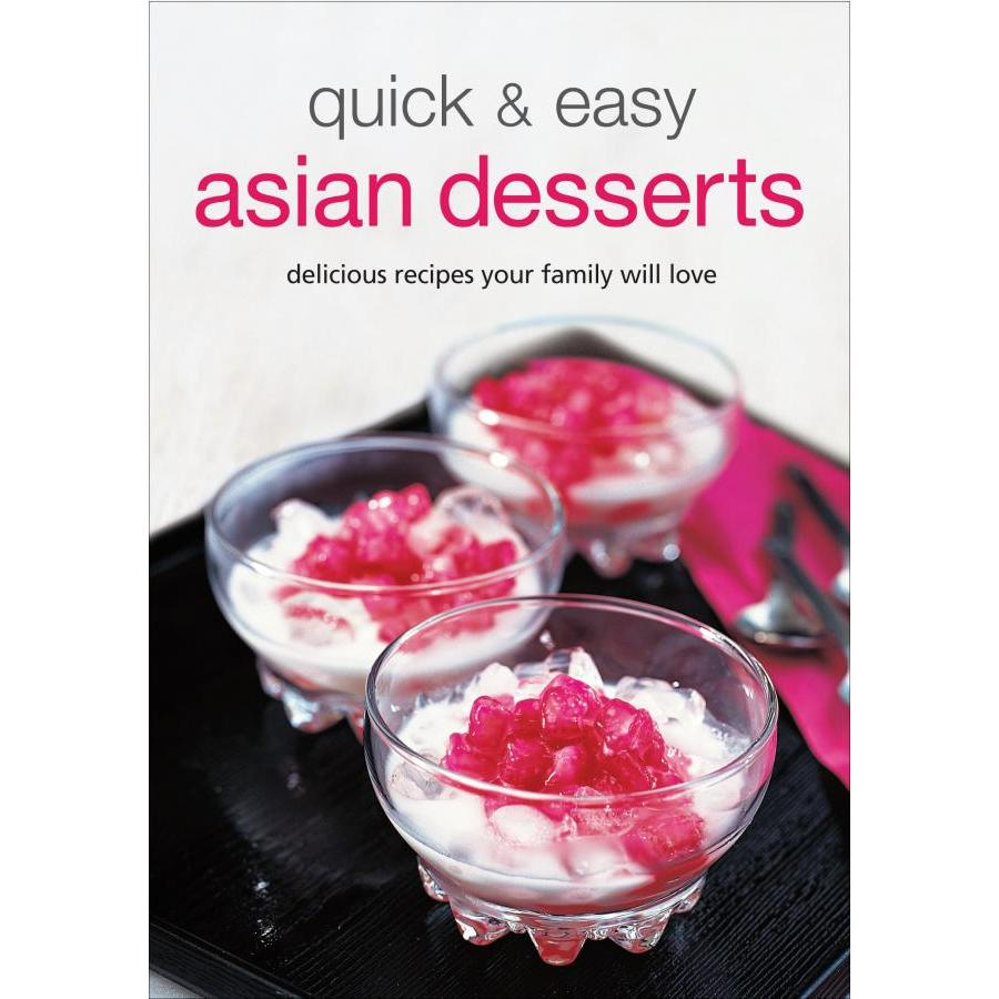 Quick  Easy Asian Desserts (Learn to Cook) (Learn to Cook Series)