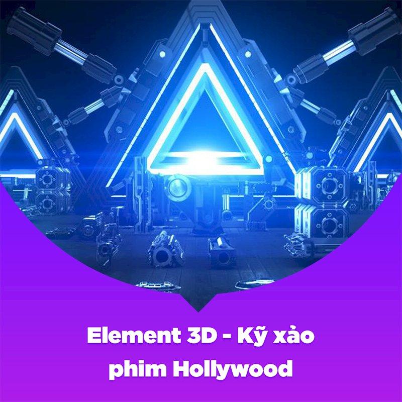 KYNA - Khóa Học Element 3D - Kỹ Xảo Phim Hollywood