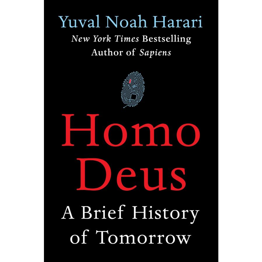 Homo Deus: A Brief History of Tomorrow (Hardcover)