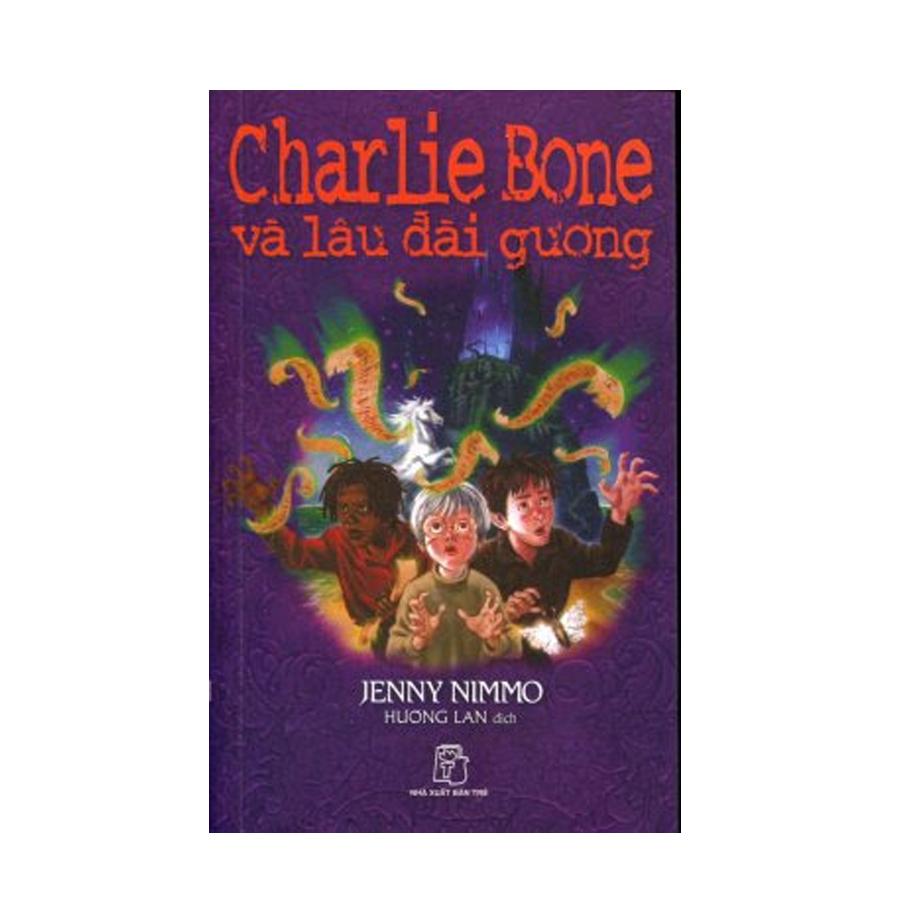 Charlie Bone (Tập 4): Charlie Bone Và Lâu Đài Gương
