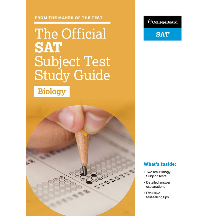 The Official SAT Subject Test in Biology Study Guide (College Board SAT)