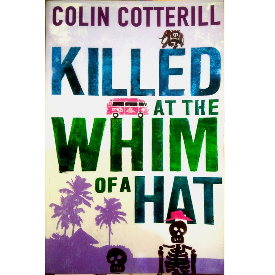 Killed at the Whim of a Hat: A Jimm Juree Novel (Jimm Juree 1)