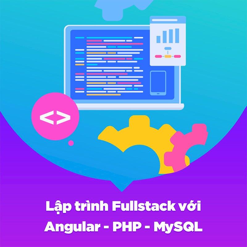 KYNA - Khóa Học Lập Trình Fullstack Với Angular - PHP - MySQL