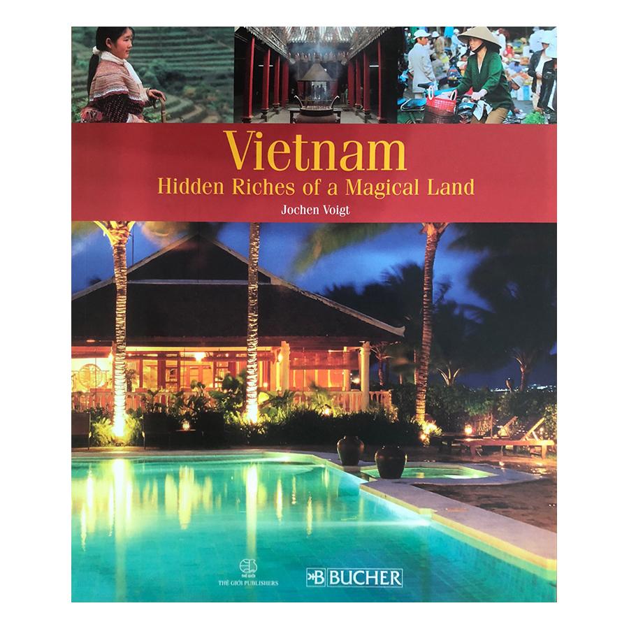 Vietnam hidden Riches of a Magical Land