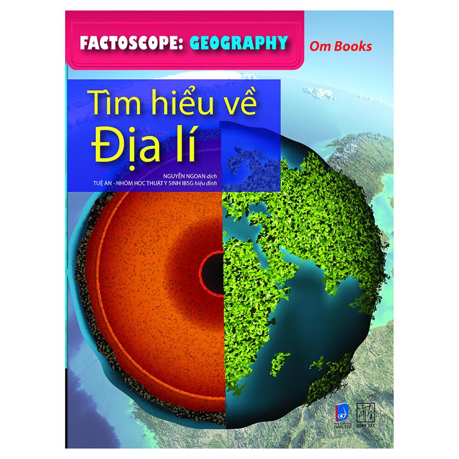 Factoscop: Geography - Tìm Hiểu Về Địa Lí (Tranh Màu)
