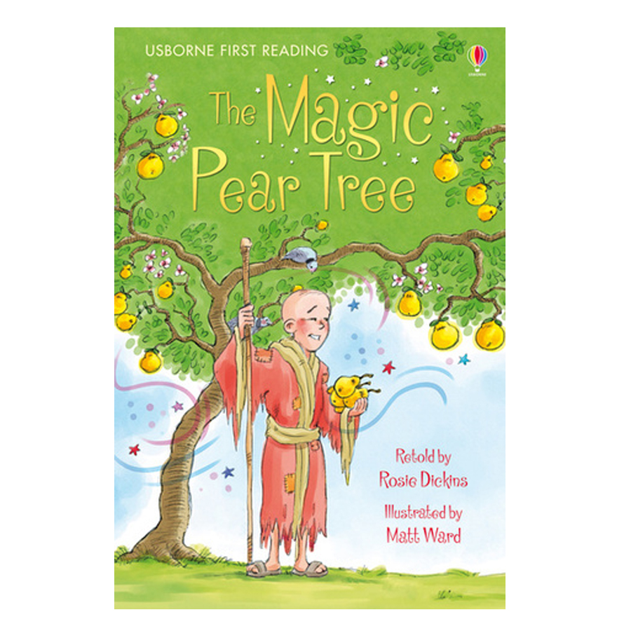 Usborne First Reading Level Three: The Magic Pear Tree