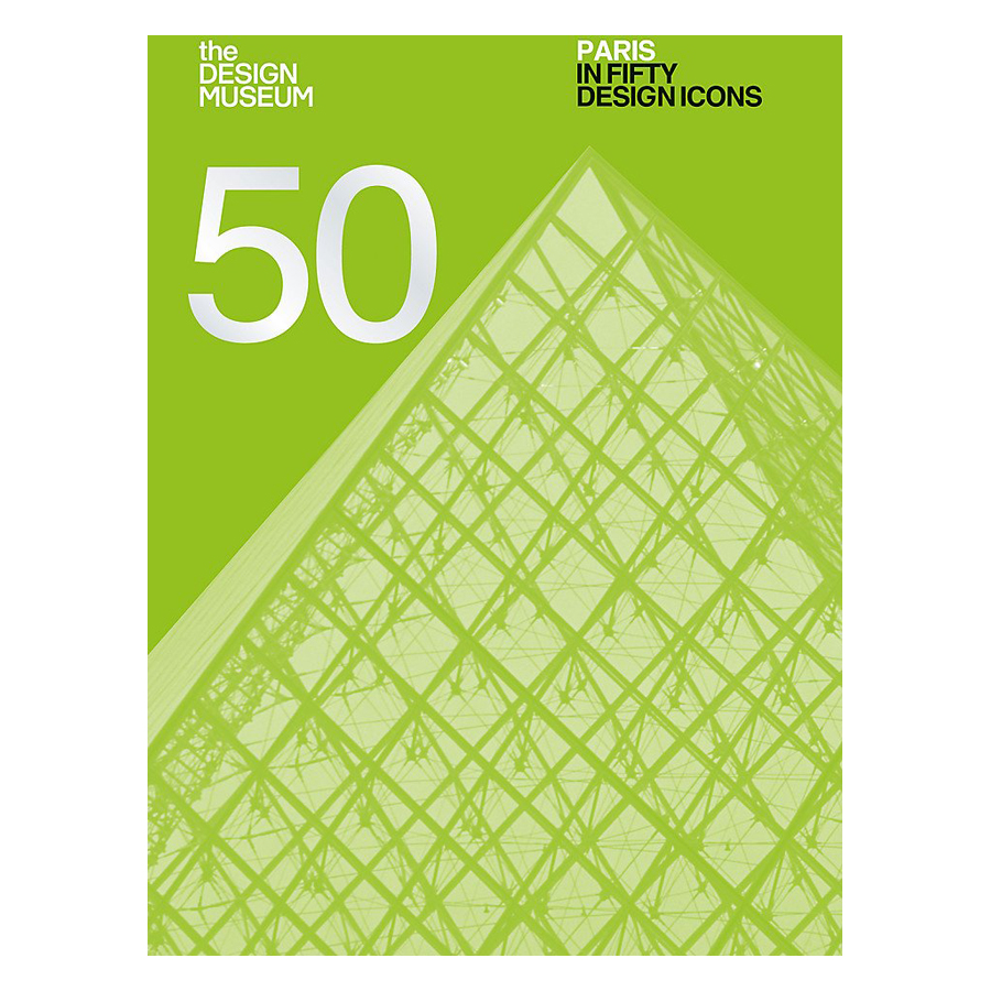 Paris In Fifty Design Icons (50)