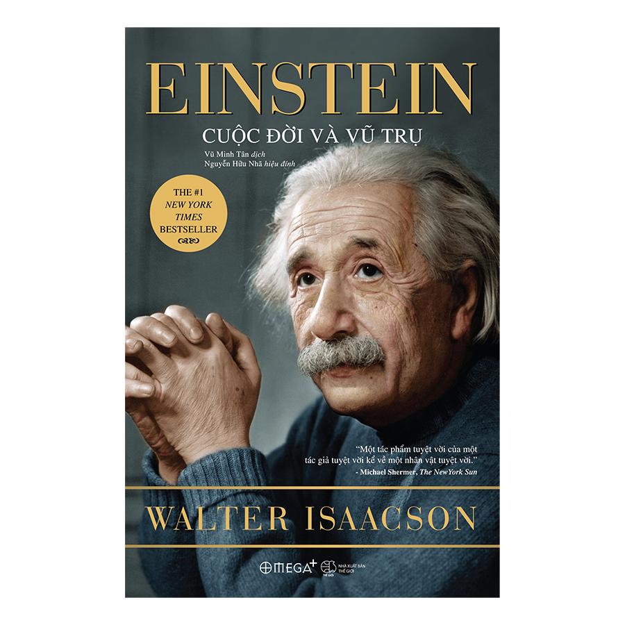 Einstein – Cuộc Đời Và Vũ Trụ (Tái Bản 2018)