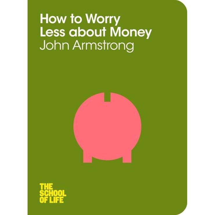 How to Worry Less About Money (The School of Life)