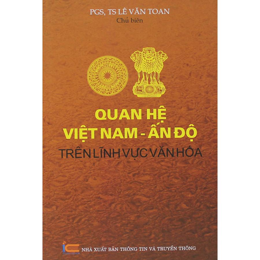 Quan Hệ Việt Nam - Ấn Độ Trên Lĩnh Vực Văn Hóa