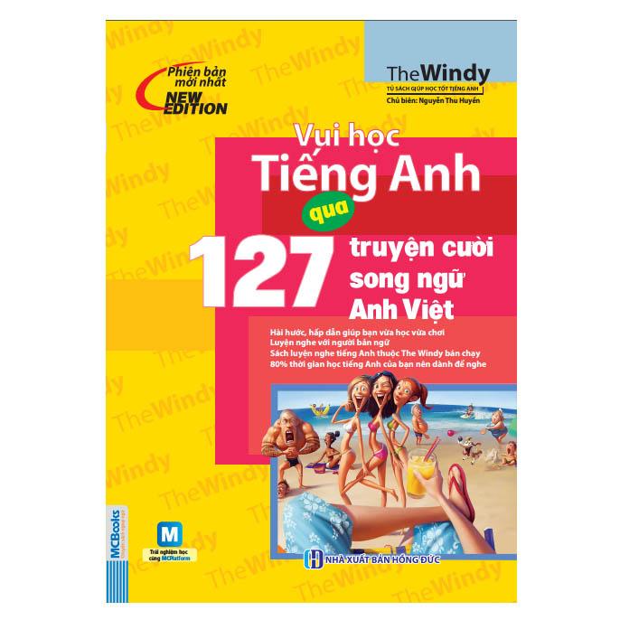 Vui Học Tiếng Anh Qua 127 Truyện Cười Song Ngữ Anh Việt
