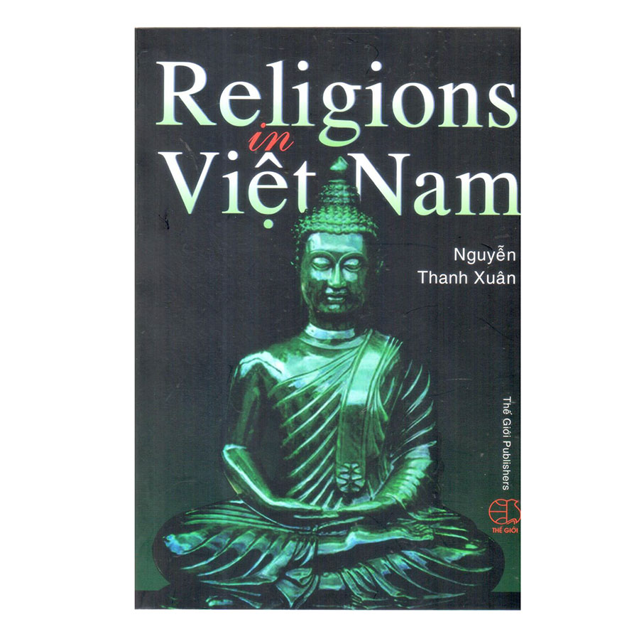 Religions In Việt Nam (Các Tôn Giáo Ở Việt Nam)
