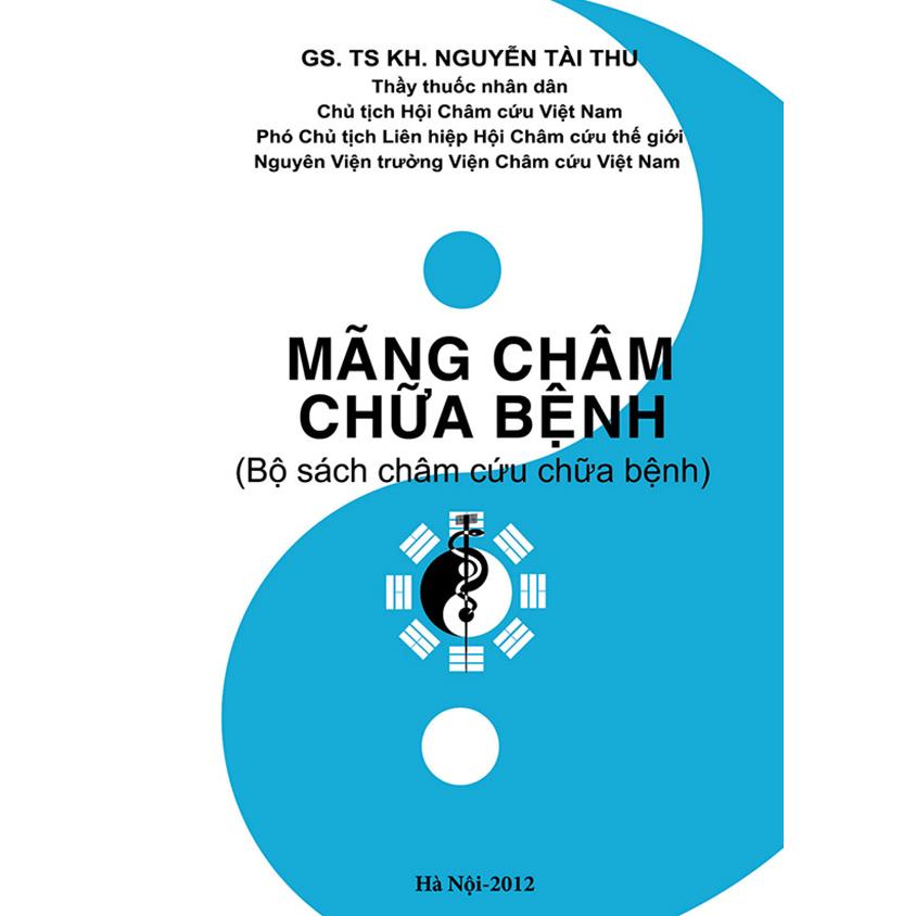 Mãng châm chữa bệnh (GS.TSKH Nguyễn Tài Thu)